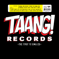 V/A - TAANG! Records: The First 10 Singles Box