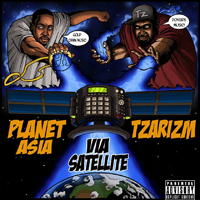 PLANET ASIA & TZARIZM - By Satellite