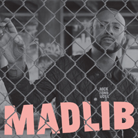 MADLIB - Rock Konducta