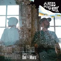 SLIMKID3 & DJ NU-MARK - Bouillon / Bom Bom Fiya