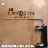 THE COOLIN SYSTEM - Refrigerate After Opening