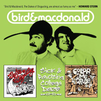 BIRD & MACDONALD - Sick & Revolting College Daze