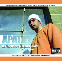 APATHY - It's The Bootleg, Muthaf*ckas! (Volume One)