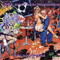 BOOGIE DOWN PRODUCTIONS - Sex & Violence