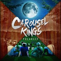 CAROUSEL KINGS - Polarity
