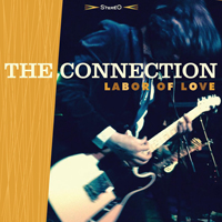 THE CONNECTION - Labor Of Love