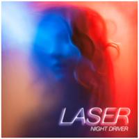 LASER - Night Driver