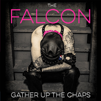 CCCP 195 THE FALCON Gather Up The Chaps CD LP