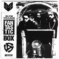 SLUM VILLAGE - The Fan-Tas-Tic Box