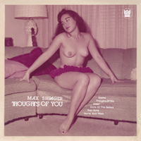 MAX SCHRAGER - Thoughts Of You