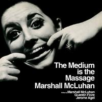 MARSHALL MCLUHAN - The Medium Is The Massage