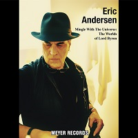 ERIC ANDERSEN - Mingle With The Universe: The Words Of Lord Byron