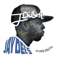 JAY DILLA - Ma Dukes' Collection