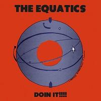 THE EQUATICS - Doin It!!!