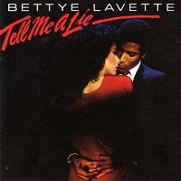 BETTYE LAVETTE - Tell Me A Lie
