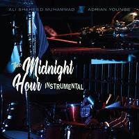 ADRIAN YOUNGE & ALI SHAHEED MUHAMMAD - The Midnight Hour: Instrumentals