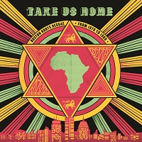 V/A - Take Us Home: Boston Roots Reggae (1979-1988)