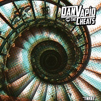 DAN VAPID & THE CHEATS - Three