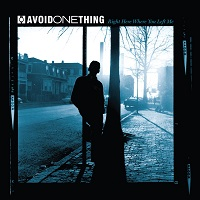 AVOID ONE THING - Right Here Where You Left Me