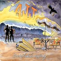AJJ - Good Luck Everybody