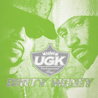UGK - Dirty Money