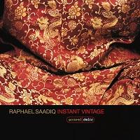 RAPHAEL SAADIQ - Instant Vintage