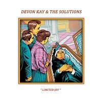 DEVON KAY & THE SOLUTIONS - Limited Joy