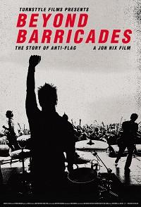 ANTI-FLAG - Beyond Barricades: The Story Of Anti-Flag